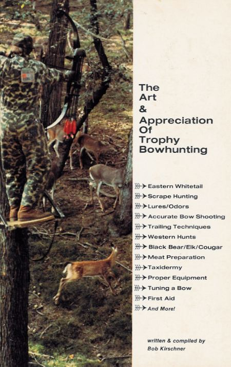 The Art and Appreciation of Trophy Bowhunting